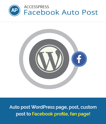 WordPress FB Auto Post Plugin - AccessPress Facebook Auto Post